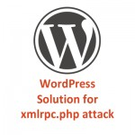 WordPress: How to Stop xmlrpc.php Attack [SOLVED]