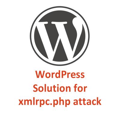 WordPress-xmlrpc.php attack solution